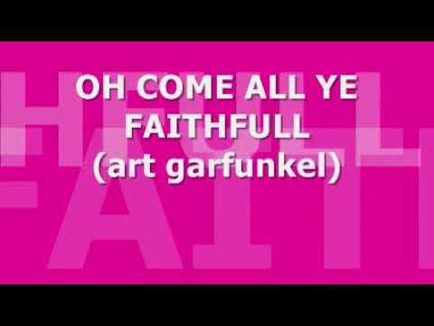 OH COME ALL YE FAITHFULL mp3