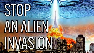 How To Stop An Alien Invasion - EPIC HOW TO