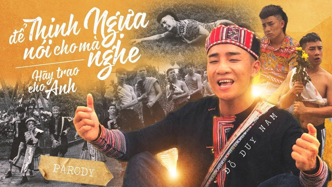 Để Thịnh Ngựa Nói Cho Mà Nghe – Parody – Đỗ Duy Nam – Thái Dương – Mê Cung Film