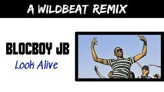 (FREE) BlocBoy JB | Look Alive | Beat Remake