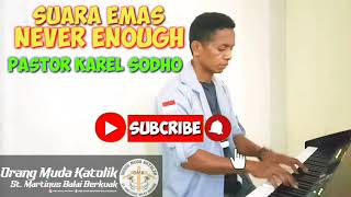 NEVER ENOUGH COVER BY PASTOR KAREL SODHO