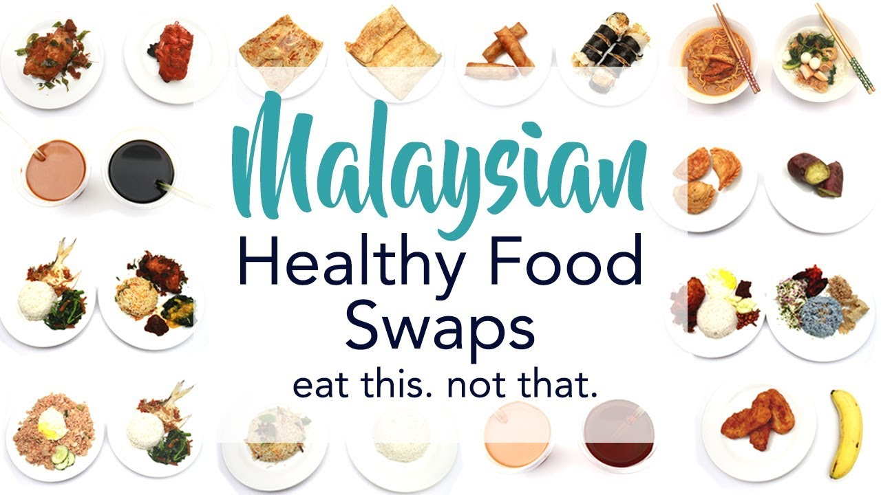 The ultimate malaysian healthy food swaps eat this not that the ultimate malaysian healthy food swaps eat this not that joanna soh forumfinder Gallery