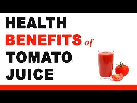 Tomato Juice Health Benefits
