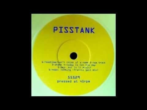 Pisstank -  NWA Track/  Respect Da Bitchz
