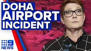 Foreign minister demands answers over Doha airport strip search   9 News Australia