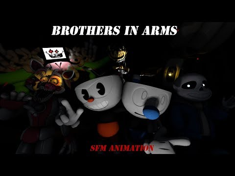 Brothers In Arms CupheadSFM Song Animation!