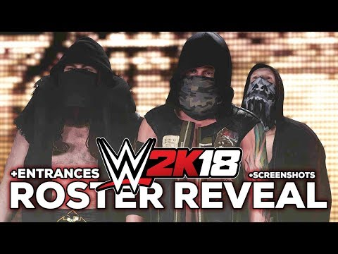 WWE 2K18 ROSTER REVEAL!! 47 SUPERSTARS! (SAnitY & The Club Entrances + Screenshots)