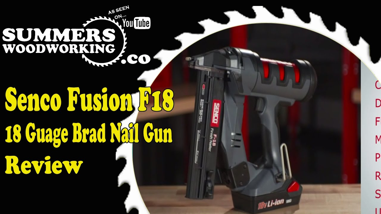Senco Fusion F18 18 Guage Brad Nail Gun Review - YouTube