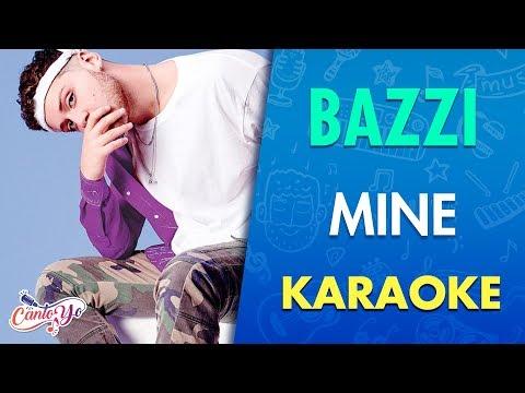 Bazzi - Mine  (Karaoke) | CantoYo