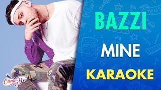 Download Bazzi - Mine  (Karaoke) | CantoYo