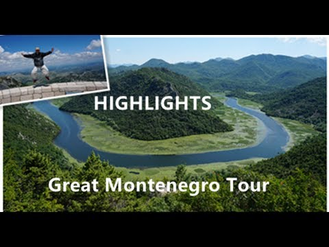 Great Montenegro Tour HIGHLIGHTS