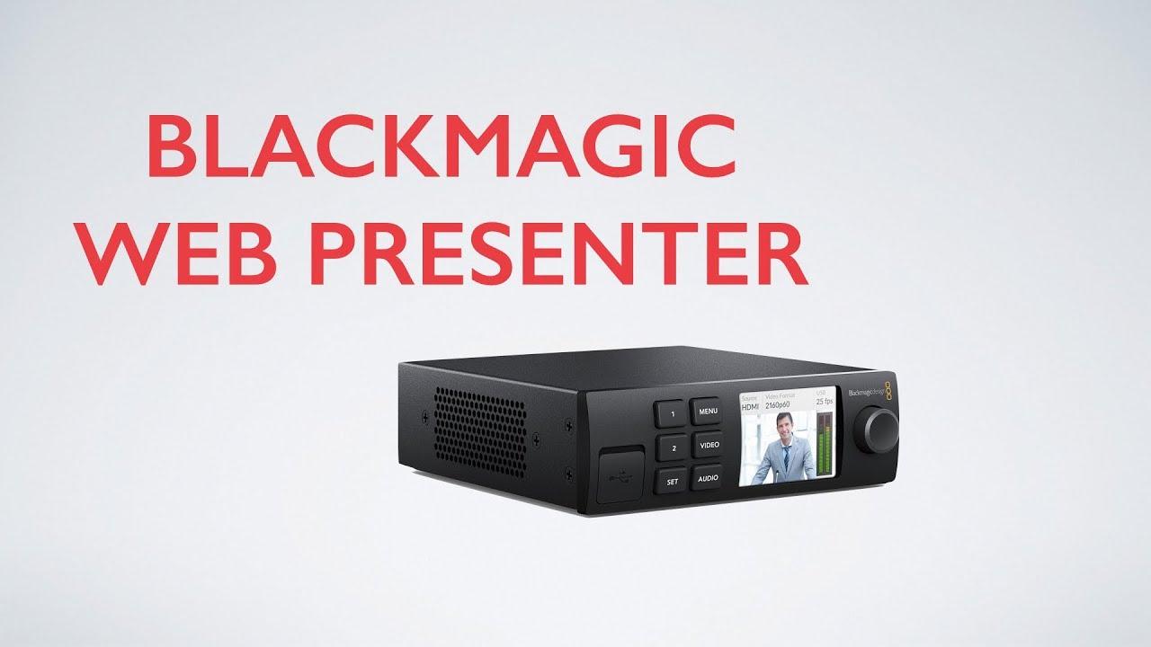 Black Magic Web Presenter Youtube
