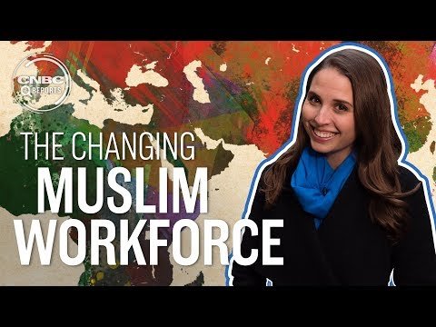 The Muslim world\'s workforce is changing fast | CNBC Reports
