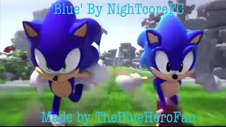 Sonic ~ Sonamy ~ Im blue ~ Nightcore