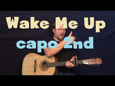 wake me up avicii easy guitar strum capo 2nd fret how to play tutorial strum chord youtube. Black Bedroom Furniture Sets. Home Design Ideas