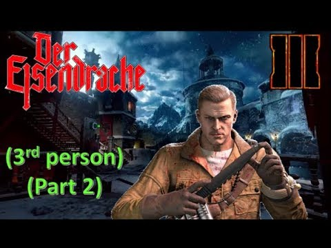 Call of Duty Black ops 3 Zombies: Der Eisendrache (3rd person) (Part 2)