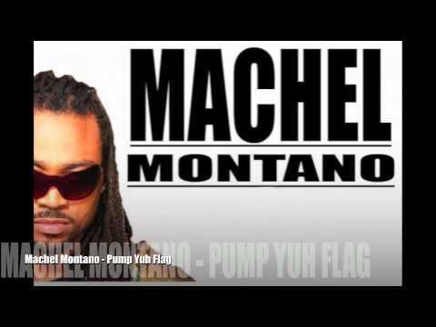 Machel Montano - Pump Yuh Flag [TRINI SOCA 2011/2012]