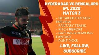 IPL 2020- SRH vs RCB- BEST Fantasy Preview, Fantasy Teams, Predictions - Hyderabad Bengaluru GAME 3