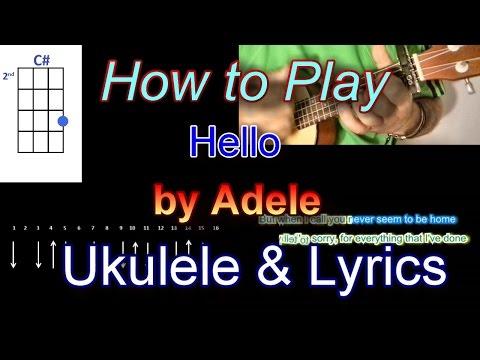 How To Play Hello By Adele Guitar Ukulele Chords With Lyrics