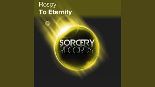 To Eternity (Original Mix)