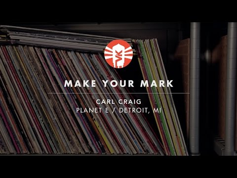 Make Your Mark With Carl Craig