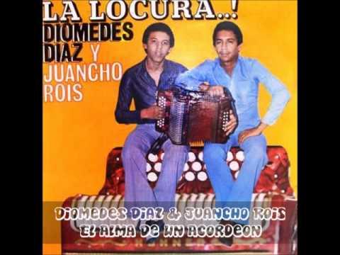 Diomedes Diaz & Juancho Rois - El Alma De Un Acordeon
