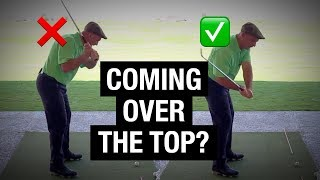 Stop Coming Over The Top! 2 Drills To Fix Your Downswing & Slice