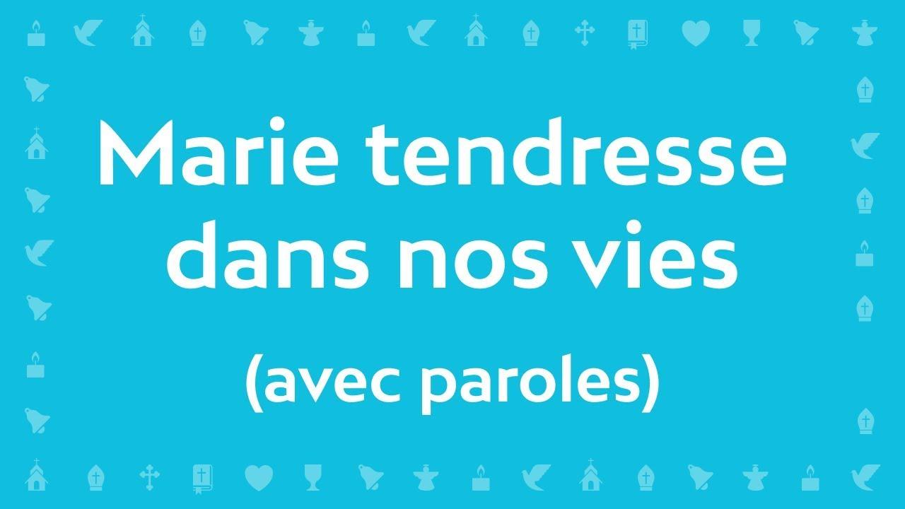 MARIE DE LA TENDRESSE PAROLES