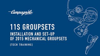 2015 Campagnolo mechanical groupsets - Installation and set-up