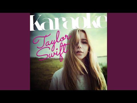 Last Kiss (In The Style Of Taylor Swift) (Karaoke Version)