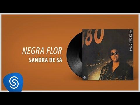 Sandra Sá - Negra Flor (Álbum: 1982)