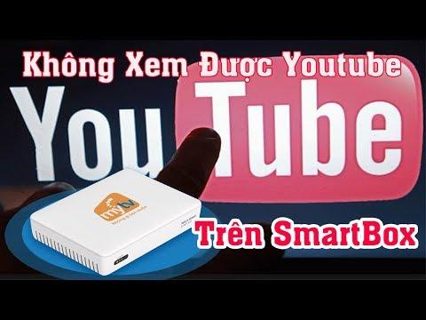 Cách Sửa Lỗi  Không Xem Được Youtube Trên SmartBox MyTV