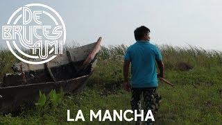 De Bruces A Mi - La Mancha