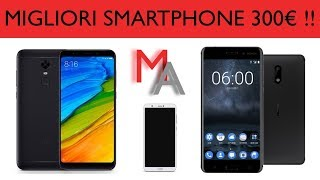 I Migliori Smartphone Sotto i 300€ | Febbraio 2018
