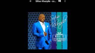 Sifiso Khanyile feat. Sibongile Khumalo