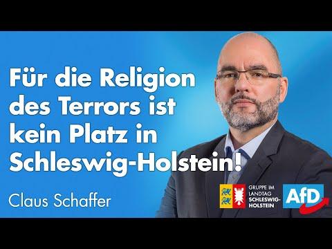 """Claus Schaffer (AfD): """"Für die Religion des Terrors ist kein Platz in Schleswig-Holstein!"""""""