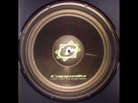 Cappella ‎  U Got 2 Let The Music DJ Shog Remix 2004