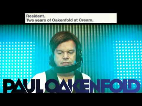 Paul Oakenfold, two years of oakenfold at cream.full disc 1.