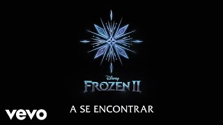 "Gambar cover Myra Ruiz - Se Encontrar (De ""Frozen 2""/Lyric Video)"