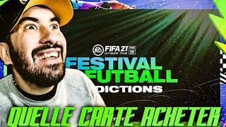 FIFA 21 : FESTIVAL OF FUTBALL   QUELLE CARTE ACHETER ?!