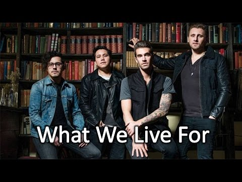 What We Live For - American Authors (lyrics)