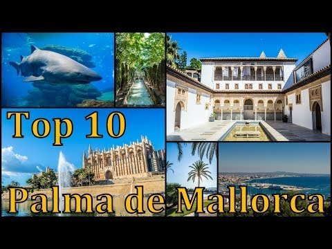 Palma de Mallorca Top 10 places to visit
