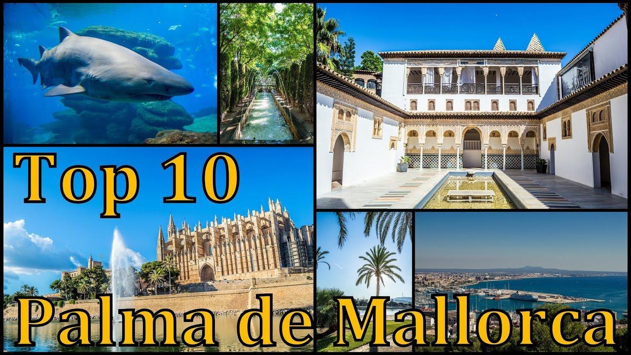 Palma de mallorca top 10 places to visit youtube - Job today palma de mallorca ...