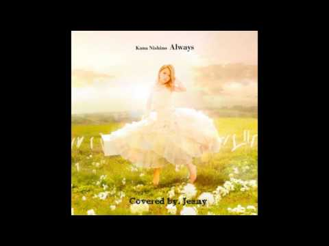 Kana Nishino - Always Cover