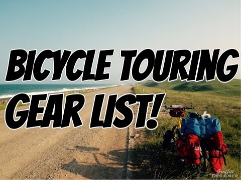 Long Distance Bicycle Tour Gear List with Arkel GT Panniers!