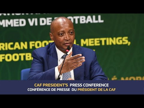 CAF President's  Virtual Press Conference - Visioconference de presse du President de la CAF