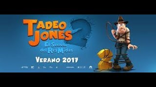 Tadeo jones 2 el secreto del rey midas pelicula completa en español latino