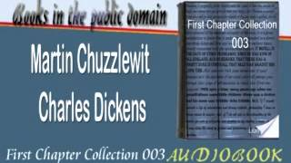 Martin Chuzzlewit Charles Dickens Audiobook First Chapter