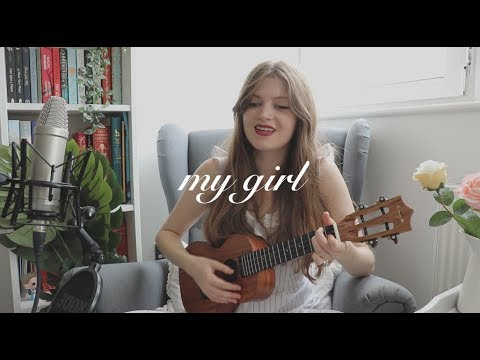 my girl (ukulele cover)