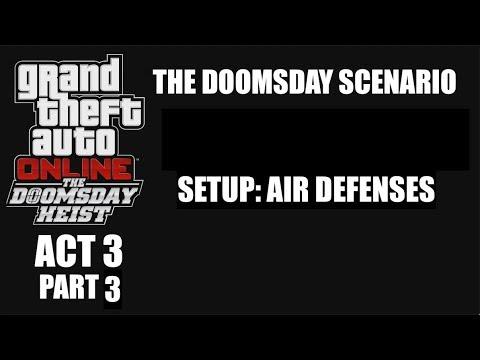 GTAV:Doomsday Heist (ACT 3 PART 3) Air Defenses Setup